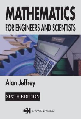 Mathematics for Engineers and Scientists, Sixth Edition (Paperback)