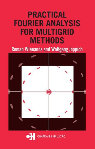 Practical Fourier Analysis for Multigrid Methods - Numerical Insights (Hardback)