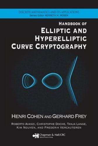 Handbook of Elliptic and Hyperelliptic Curve Cryptography - Discrete Mathematics and Its Applications (Hardback)