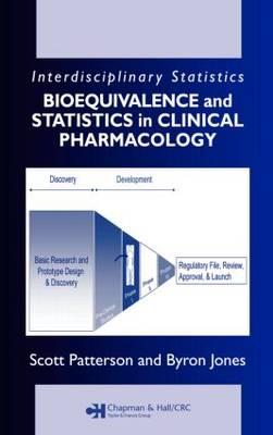 Bioequivalence and Statistics in Clinical Pharmacology - Chapman & Hall/CRC Biostatistics Series (Hardback)
