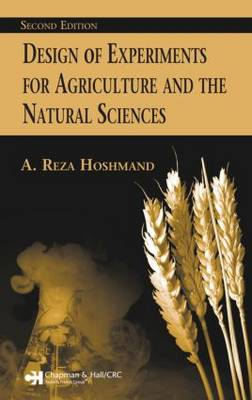 Design of Experiments for Agriculture and the Natural Sciences (Hardback)