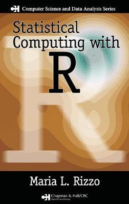 Statistical Computing with R - Chapman & Hall/CRC: The R Series (Hardback)