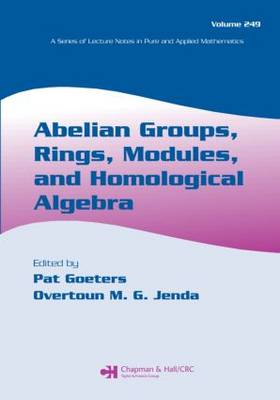 Abelian Groups, Rings, Modules, and Homological Algebra - Lecture Notes in Pure and Applied Mathematics (Paperback)