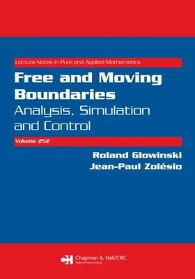 Free and Moving Boundaries: Analysis, Simulation and Control - Lecture Notes in Pure and Applied Mathematics (Paperback)