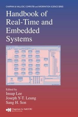 Handbook of Real-Time and Embedded Systems - Chapman & Hall/CRC Computer and Information Science Series (Hardback)