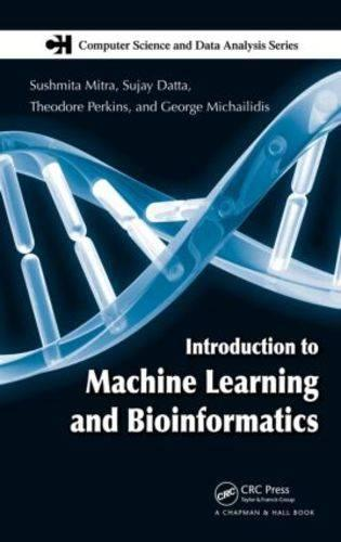 Introduction to Machine Learning and Bioinformatics - Chapman & Hall/CRC Computer Science & Data Analysis (Hardback)
