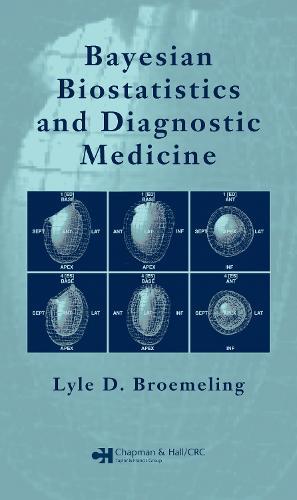 Bayesian Biostatistics and Diagnostic Medicine (Hardback)