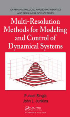Multi-Resolution Methods for Modeling and Control of Dynamical Systems - Chapman & Hall/CRC Applied Mathematics & Nonlinear Science (Hardback)