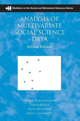 Analysis of Multivariate Social Science Data - Chapman & Hall/CRC Statistics in the Social and Behavioral Sciences (Paperback)