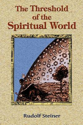 The Threshold of the Spiritual World (Paperback)
