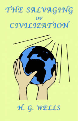 The Salvaging of Civilization: A Probable Future of Mankind (Paperback)
