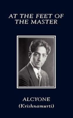 At the Feet of the Master (Paperback)