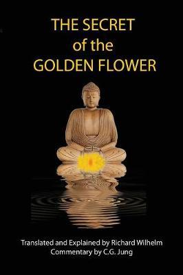 The Secret of the Golden Flower (Paperback)