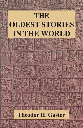 The Oldest Stories in the World (Paperback)