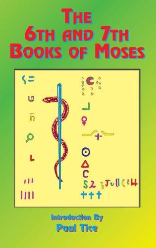 The 6th and 7th Books of Moses (Hardback)