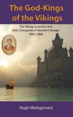 The God-Kings of the Vikings (Hardback)