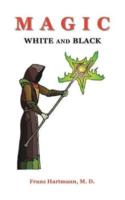 Magic White and Black (Hardback)
