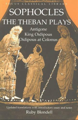 The Theban Plays: Antigone, King Oidipous and Oidipous at Colonus (Paperback)