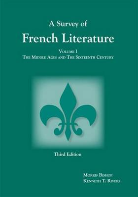 Survey of French Literature, Volume 1: The Middle Ages and the Sixteenth Century (Paperback)