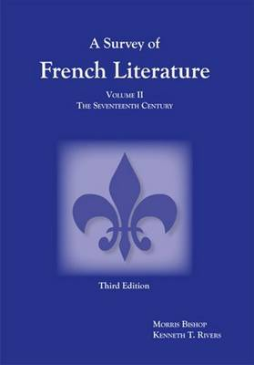 Survey of French Literature, Volume 2: The Seventeenth Century (Paperback)