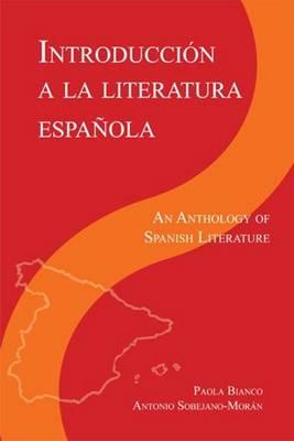 Introduccion a la literatura Espanola: An Anthology of Spanish Literature (Paperback)