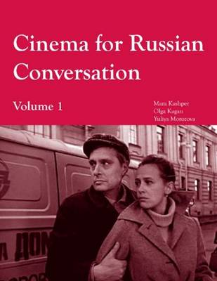 Cinema for Russian Conversation, Volume 1 (Paperback)