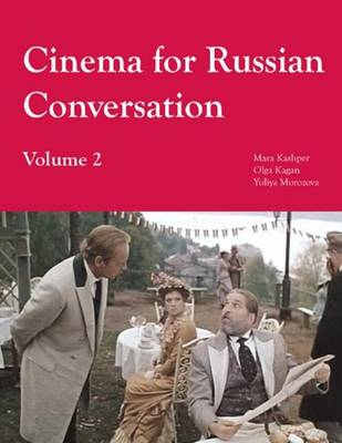 Cinema for Russian Conversation, Volume 2 (Paperback)
