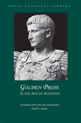 Golden Prose in the Age of Augustus (Paperback)