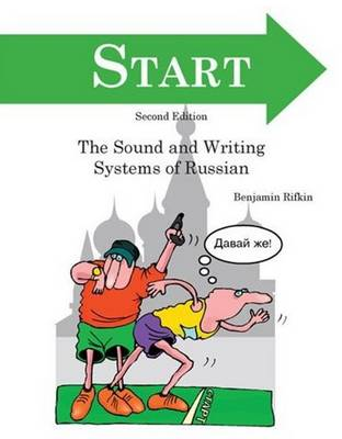 START: An Introduction to the Sounds and Writing Systems of Russian (Paperback)