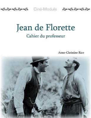 Cine-Module 1: Jean de Florette, Cahier du Professeur (Paperback)