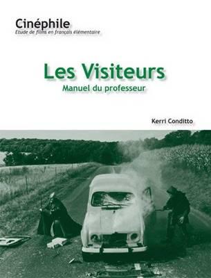 Cinephile: Les Visiteurs, Manuel du professeur: Un film de Jean-Marie Poire (Paperback)