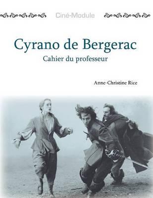Cine-Module 3: Cyrano de Bergerac, Cahier du Professeur (Paperback)