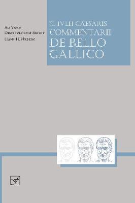 Lingua Latina - Caesaris Commentarii de Bello Gallico - Lingua Latina (Paperback)