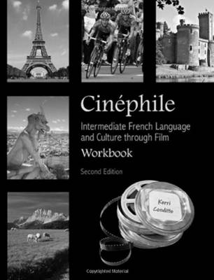 Cinephile Workbook: Intermediate French Language and Culture through Film (Paperback)