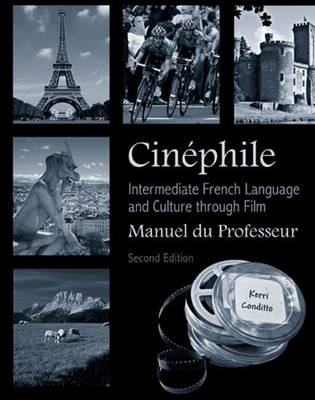 Cinephile Manuel du Professeur: Intermediate French Language and Culture through Film (Paperback)