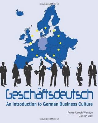 Geschaftsdeutsch: An Introduction to German Business Culture (Paperback)