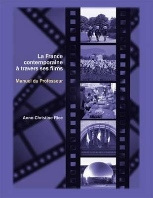 La France contemporaine a travers ses films: Cahier du professeur: Cahier du professeur (Paperback)