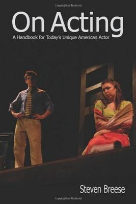 On Acting: A Handbook for Today's Unique American Actor (Paperback)