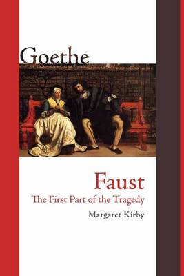 Faust: The First Part of the Tragedy (Paperback)
