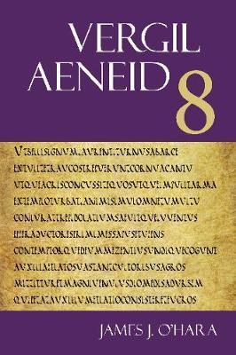 Vergil: Aeneid 8 - The Focus Vergil Aeneid Commentaries (Paperback)