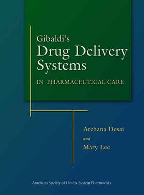 Drug Delivery Systems in Pharmaceutical Care (Hardback)