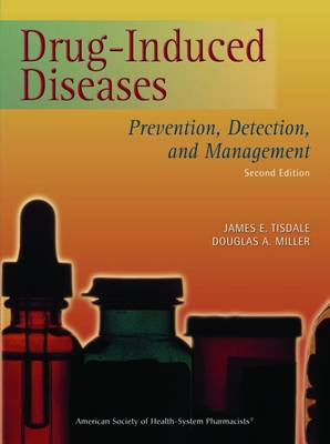 Drug-Induced Diseases: Prevention, Detection, and Management (Paperback)