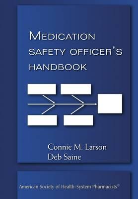Medication Safety Officer's Handbook (Paperback)