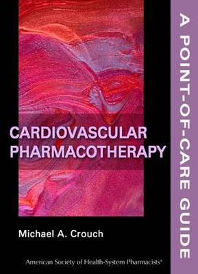 Cardiovascular Pharmacotherapy - Point-of-Care Guides (Paperback)