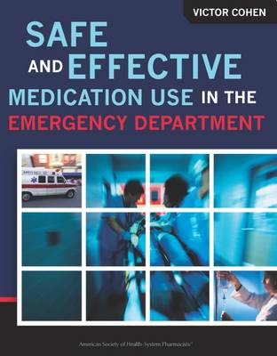 Safe and Effective Medication Use in the Emergency Department (Paperback)