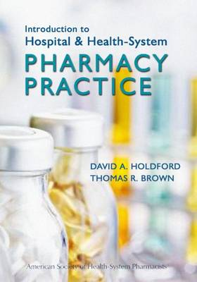 Introduction to Hospital and Health-System Pharmacy Practice (Paperback)
