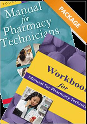 Manual for Pharmacy Technicians and Workbook for the Manual for Pharmacy Technicians Package (Paperback)