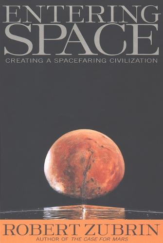 Entering Space: Creating a Spacefaring Civilisation (Paperback)