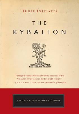 Kybalion - Cornerstone Editions (Paperback)
