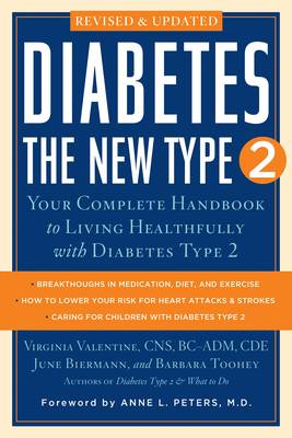 Diabetes: the New Type 2: Your Complete Handbook to Living Healthfully with Diabetes Type  2 (Paperback)